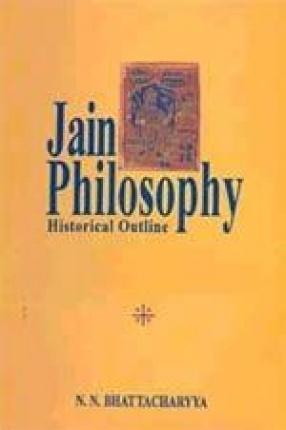 Jain Philosophy: Historical Outline