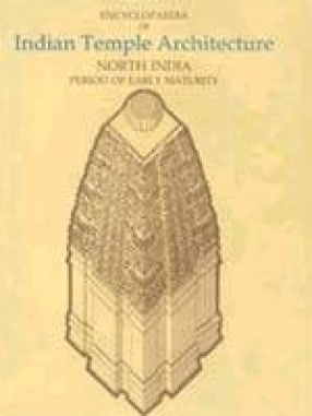 Encyclopaedia of Indian Temple Architecture (Volume II, Part 2, 2 Books)