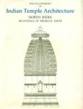 Encyclopaedia of Indian Temple Architecture (Volume II, Part 3, 2 Books)