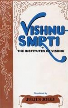 Vishnu Smrti: The Institutes of Vishnu