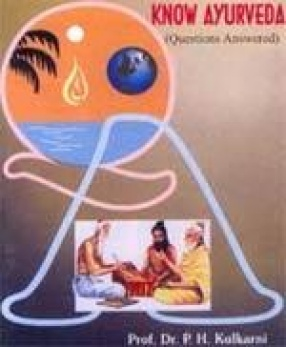 Know Ayurveda (Questions Answered)