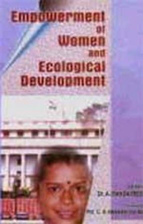 Empowerment of Women and Ecological Development
