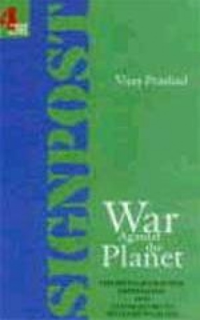 War Against the Planet: The Fifth Afghan War, Imperialism, and Other Assorted Fundamentalisms