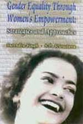 Gender Equality Through Women's Empowerment: Strategies and Approaches