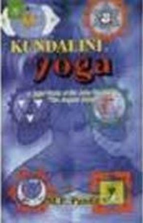 Kundalini Yoga: A Brief Study of Sir John Woodroff's