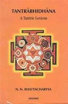 Tantrabhidhana: A Tantric Lexicon