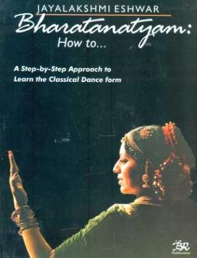 Bharatanatyam: How to...