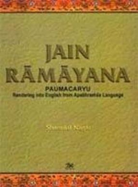 Jain Ramayana-Paumacaryu: Rendering into English from Apaphramsa