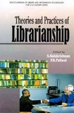 Theories and Practices of Librarianship