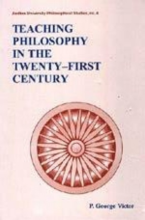 Teaching Philosophy in the Twenty-First Century