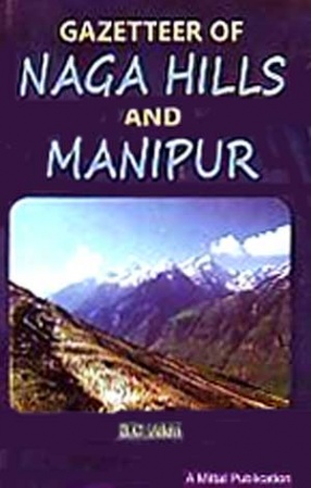 Gazetteer of Naga Hills and Manipur