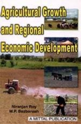 Agricultural Growth and Regional Economic Development: A Study of Barak Valley