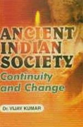 Ancient Indian Society: Continuity and Change