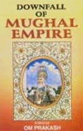 Downfall of Mughal Empire