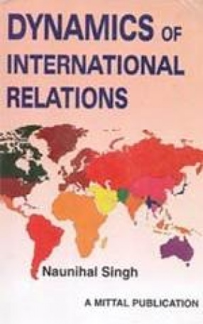 Dynamics of International Relations