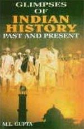 Glimpses of Indian History: Past and Present