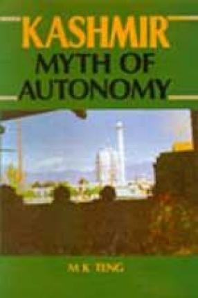 Kashmir: Myth of Autonomy