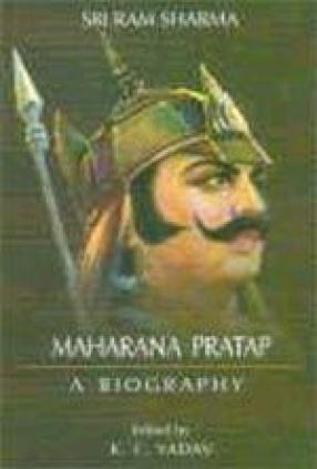 Maharana Pratap: A Biography