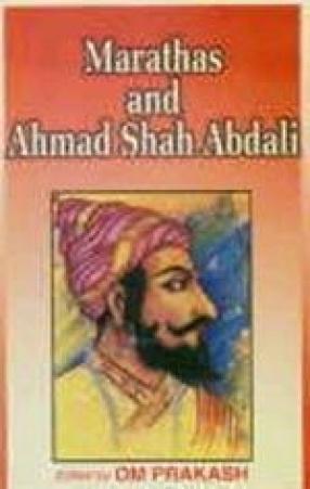 Marathas and Ahmad Shah Abdali