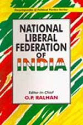 National Liberal Federation of India (In 2 Volumes)
