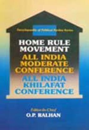 Home Rule Movement, All India Moderate Conference, All IndiaKhilafat Conference