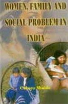 Women, Family and Social Problems in India
