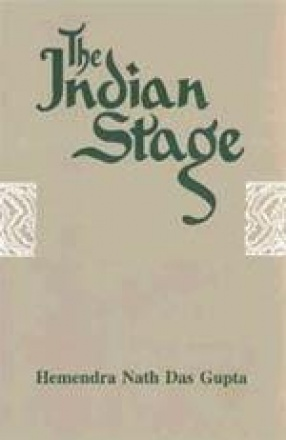 The Indian Stage (In 4 Volumes)