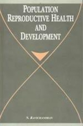 Population, Reproductive Health and Development (In 2 Volumes)