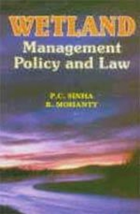 Wetland: Management, Policy and Law
