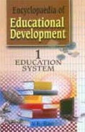 Encyclopaedia of Educational Development (In 5 Volumes)