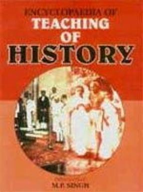 Encyclopaedia of Teaching of History (In 2 Volumes)