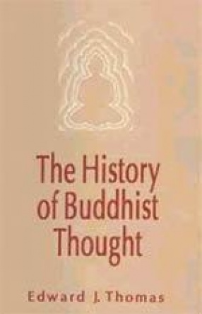 The History of Buddhist Thought