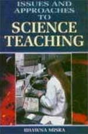 Issues and Approaches to Science Teaching