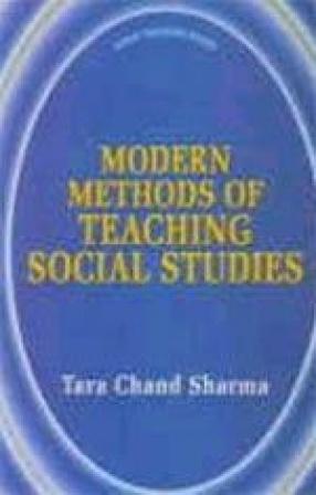 Modern Methods of Teaching Social Studies