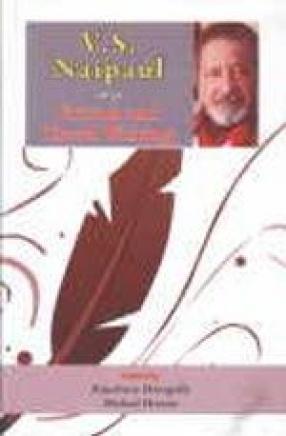 V.S. Naipaul: Fiction and Travel Writing