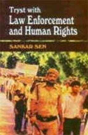 Tryst With Law Enforcement and Human Rights: Four Decades in Indian Police