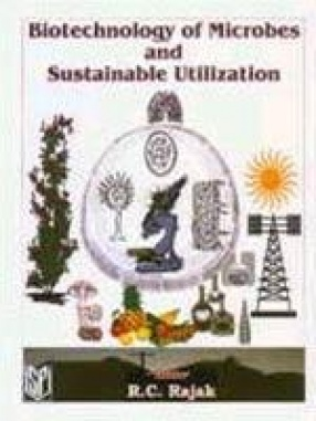 Biotechnology of Microbes and Sustainable Utilization