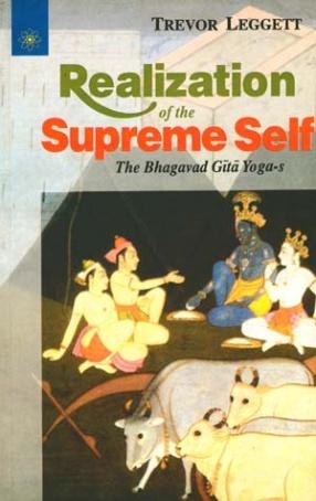 Realization of the Supreme Self: The Bhagavad Gita Yoga-s