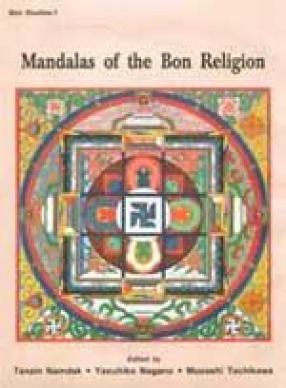 Mandalas of the Bon Religion (Tritan Norbutse Collection, Kathmandu)