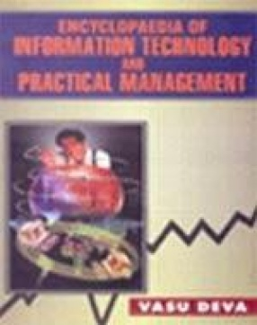 Encyclopaedia of Information Technology and Practical Management (In 4 Volumes)