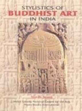Stylistics of Buddhist Art in India (In 2 Volumes)
