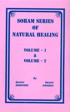 Soham Series of Natural Healing (Volume 1 & 2)
