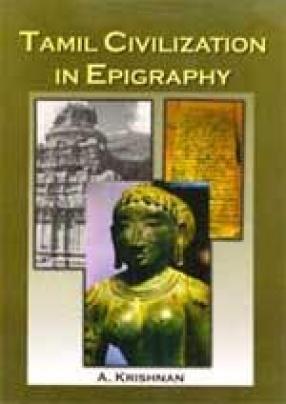 Tamil Civilization in Epigraphy