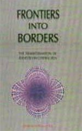 Frontiers into Borders: The Transformation of Identities in Central Asia