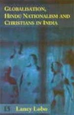 Globalisation, Hindu Nationalism and Christians in India