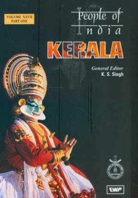 People of India: Kerala (Volume XXVII, In 3 Parts)