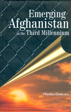 Emerging Afghanistan in the Third Millennium