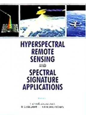 Hyperspectral Remote Sensing and Spectral Signature Applications