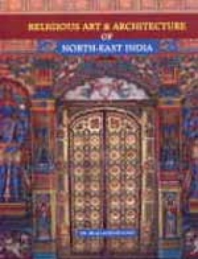 Religious Art and Architecture of North-East India