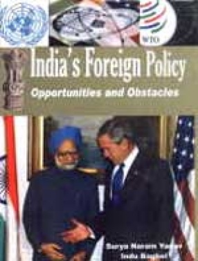 India's Foreign Policy: Opportunities and Obstacles in the Post-Cold War Era
